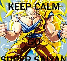Don't Keep Calm, Go Super Saiyan (4) by LagrangeMulti
