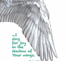 Praise Series - I Sing for Joy 2: Psalm 63:7 by MyArtefacts
