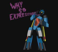 Why So Expressive? by Fishbug