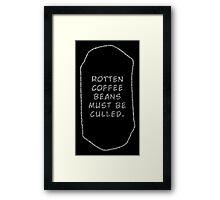 Rotten Coffee Beans - White  Framed Print