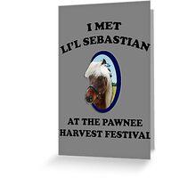 I Met Li'l Sebastian  Greeting Card