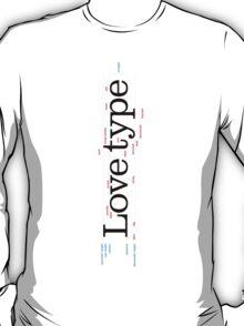 Love Type (a) T-Shirt