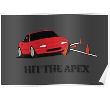 Hit The Apex Poster