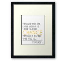 Change the world - Steve Jobs Framed Print