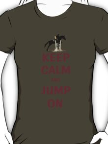 Keep Calm and Jump On Horse T-Shirt or Hoodie T-Shirt