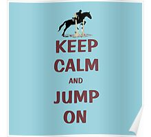 Keep Calm and Jump On Horse T-Shirt or Hoodie Poster