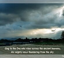 Praise Series - Sing to the One - Psalm 68:33 by MyArtefacts