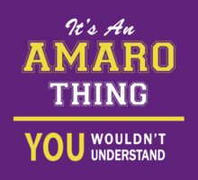It's An AMARO thing, you wouldn't understand !! by satro