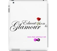 Education is Glamour - White iPad Case/Skin