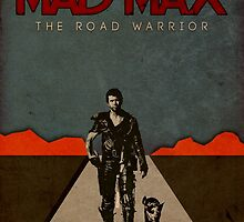 MAD MAX - The Road Warrior Custom Poster by Daniel Watts