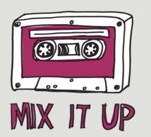 Mix it Up! by Annie Riker