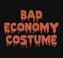 Bad Economy Costume by HolidaySwagg