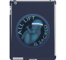 All Lift is Sacred iPad Case/Skin