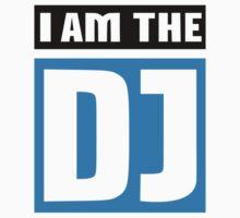 I am the DJ by Designzz