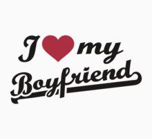 I love my boyfriend red heart by Designzz