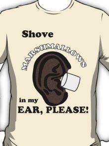 Marshmallows Make Me Tingle VL #35 T-Shirt
