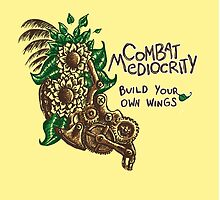 Combat Mediocrity by AndreeDesign