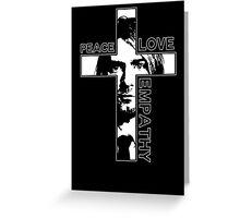 Peace Love Empathy Greeting Card