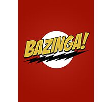 Bazinga! Photographic Print