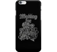 Waiting for the villain iPhone Case/Skin