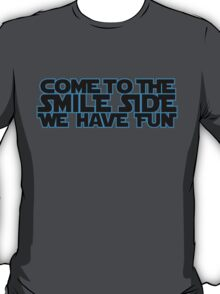 Come to the Smileside (blue black)  T-Shirt