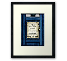 Free For Use Of Public - Tardis Door Sign - (please see description) Framed Print