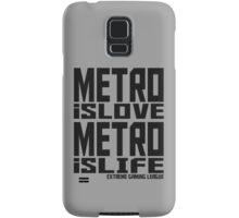 Metro is Love, Metro is Life Samsung Galaxy Case/Skin