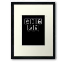 Wise Ass Framed Print