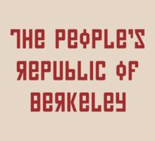The People's Republic of Berkeley (red letters) by diculousdesigns