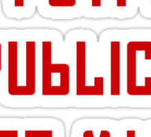 The People's Republic of Santa Monica (red letters) Sticker