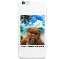 BUNGLE+BINLADEN=EWOK iPhone Case/Skin