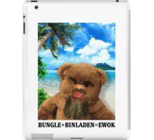 BUNGLE+BINLADEN=EWOK iPad Case/Skin