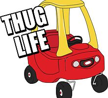 Cozy Coupe - Thug Life by TswizzleEG