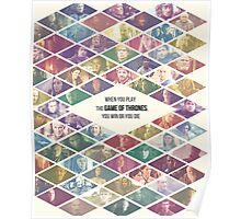 Game of Thrones Ensemble - 'When you play the Game of Thrones, you win or you die' Poster