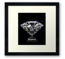 Diamond Shine & Respect Framed Print