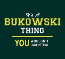 It's A BUKOWSKI thing, you wouldn't understand !! by satro