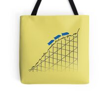 I'm on a roller coaster that only goes up (light shirts) Tote Bag