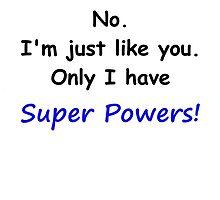 Super Powers! by danbking