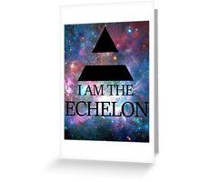 I AM THE ECHELON GALAXY Greeting Card
