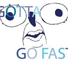 GOTTA GO FAST by TechnoKhajiit