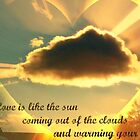 Valentine: Love Is Like the Sun by Jane Neill-Hancock