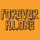 Forever Alone - transparent black version by Amy Grace