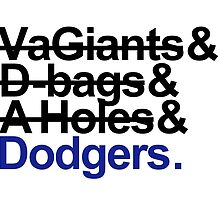 Los Angeles Dodgers Rivalry Teams by BeinkVin