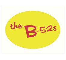 B-52's Sticker  Art Print
