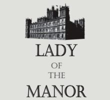 lady of the manor by atoprac59