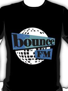 BOUNCE FM T-Shirt
