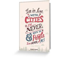 Paper Towns: Cities and People Greeting Card