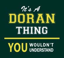 It's A DORAN thing, you wouldn't understand !! by satro