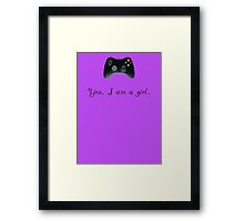 Yes, I am a Girl- (black text) Framed Print