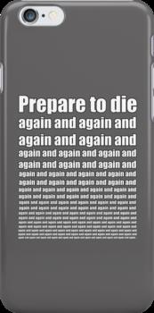 Dark Souls- Prepare to Die Again and Again by helloashwee
